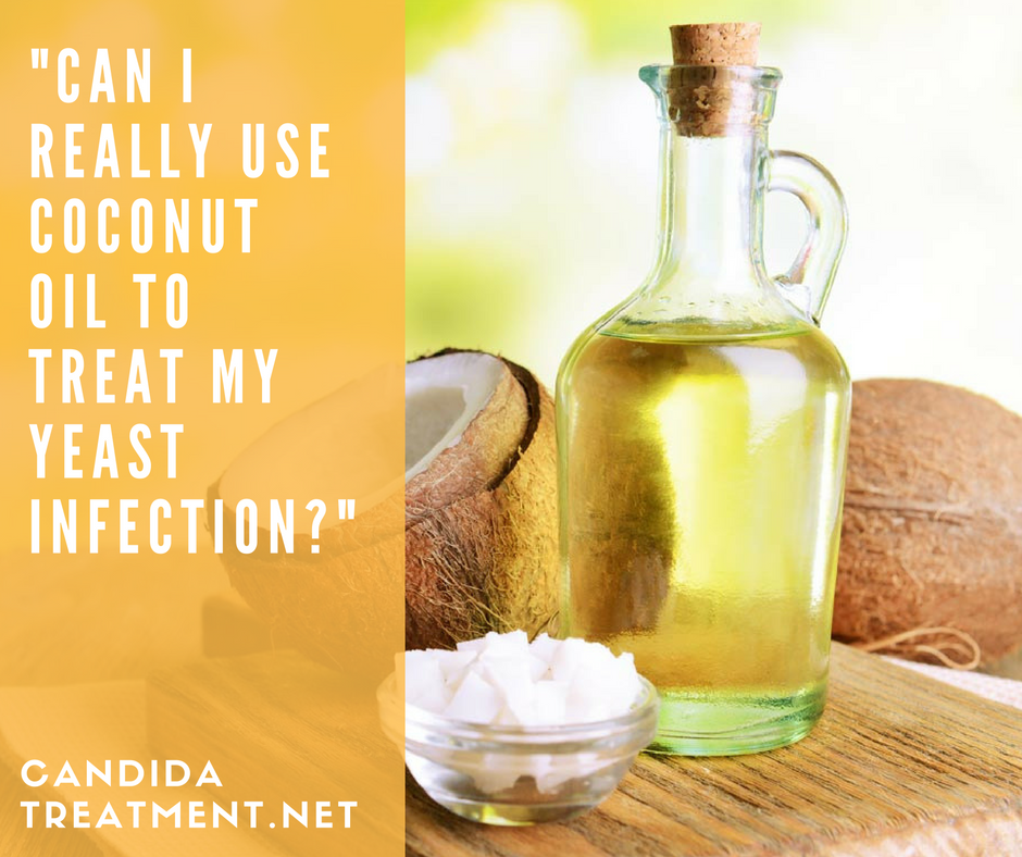 Can I Use Coconut Oil To Treat My Yeast Infection -7758